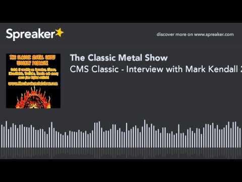 CMS Classic - Interview with Mark Kendall 2012