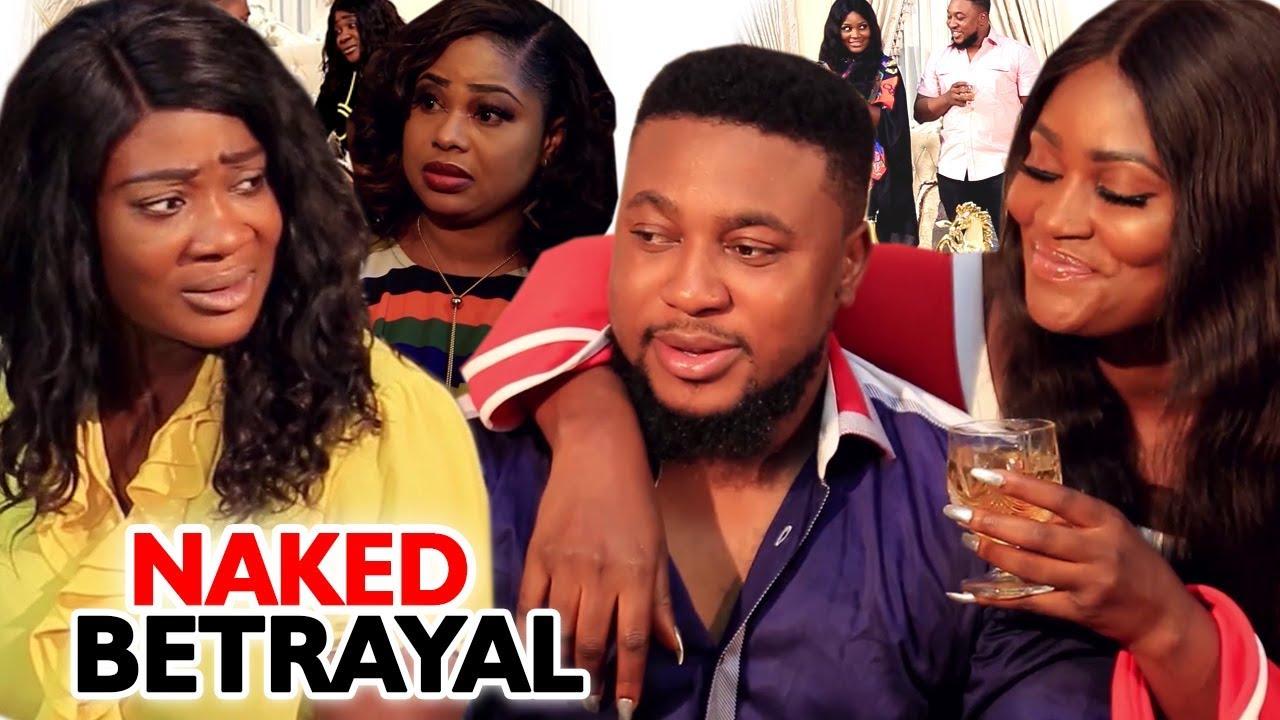 Download Naked Betrayal FULL Season 5 & 6 (NEW MOVIE) Mercy Johnson / Chizzy Alichi 2019 New Nigerian Movie