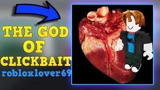 Robloxlover69 | O Deus de Roblox YouTube CLICKBAIT!