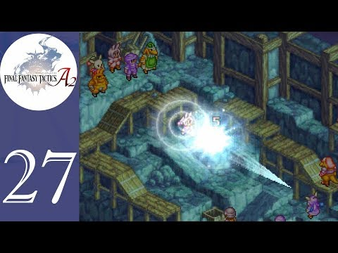Illusive Bunny and the Counterfeiters | Episode 27 | Final Fantasy Tactics A2