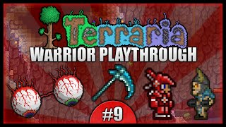 Let's Play Terraria 1.2.4 || Warrior Class Playthrough || Eyeballs & Massive Upgrades! [Episode 9]