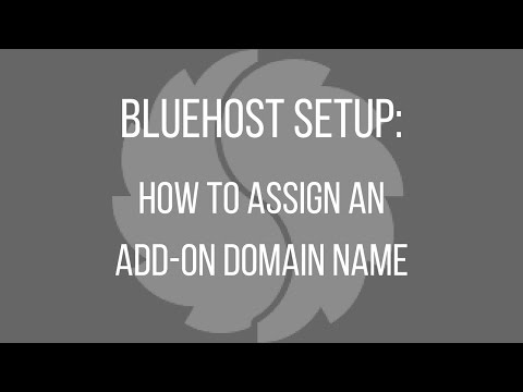 Bluehost Setup: How to Assign an Add-On Domain Name