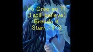 """Yo Creo en tí de Brenda K starr ( """" I still believe """") en español .wmv"""