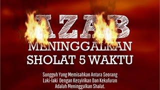 Azab Meninggalkan sholat