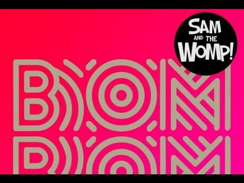 Sam and The Womp (Standard Extended)