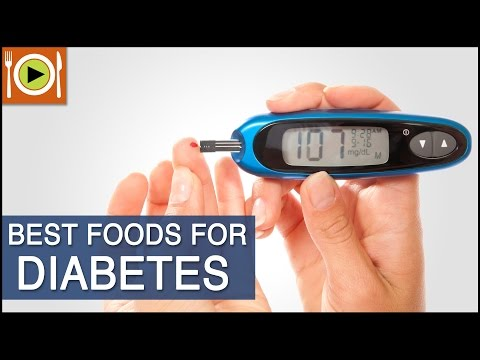 Best Foods for Diabetes | Including Complex Carbohydrates & Fiber Rich Foods
