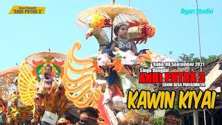 KAWIN KIYAI | ANDI PUTRA 3 | SHOW DESA PARIGIMULYA | 08 SEPTEMBER 2021