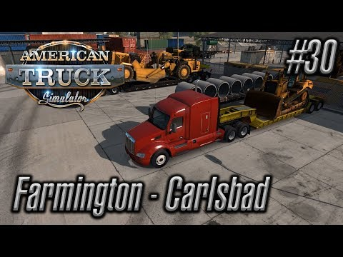 American Truck Simulator | Episode #30 | Farmington - Carlsbad