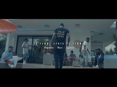 Ramses & Salvador feat Nour - Ya Femme epuis Ya Femme - clip officiel