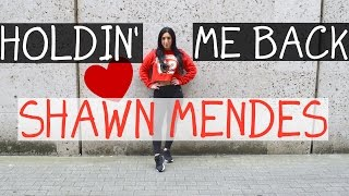 THERE'S NOTHING HOLDIN' ME BACK Shawn Mendes Dance Choreography (Hybrid Cover)