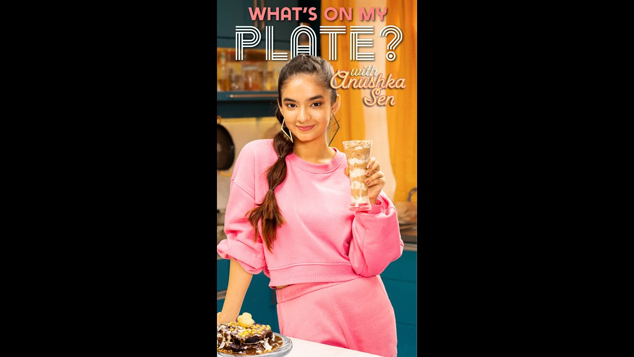 What's On My Plate? Official Trailer | Exclusively on Snapchat | Anushka Sen
