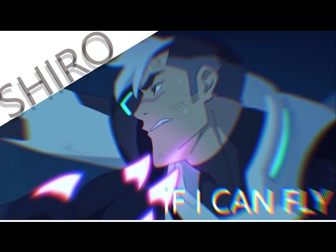 Voltron AMV || Shiro || - If I Can Fly