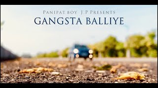 Gangsta Balliye Official Video | First RNB Song of 2020 | J.P | PANIPAT - THE BEGINNING | Hustle