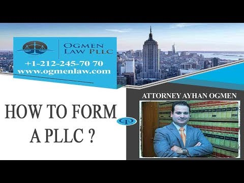 HOW TO FORM A PLLC ?