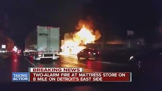 Large mattress store fire on Detroit's east side(Large mattress store fire on Detroit's east side ◂ WXYZ 7 Action News is metro Detroit's leading source for breaking news, weather warnings, award-winning ..., 2016-10-21T12:01:28.000Z)