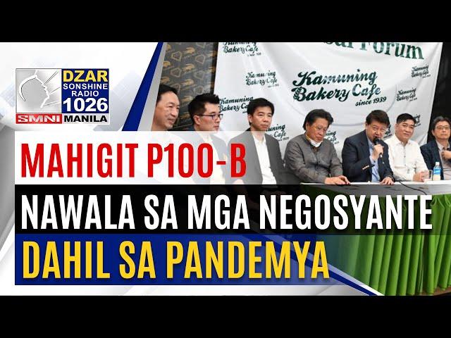 Mahigit P100-B, nawala sa asosasyon ng mga negosyante dahil sa pandemya