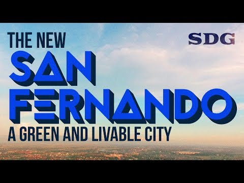 The New San Fernando: A Green and Livable City | An SDG Original