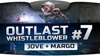 Outlast: Whistleblower #7. Встреча с монстром Меркофф. [Jove + Margo]