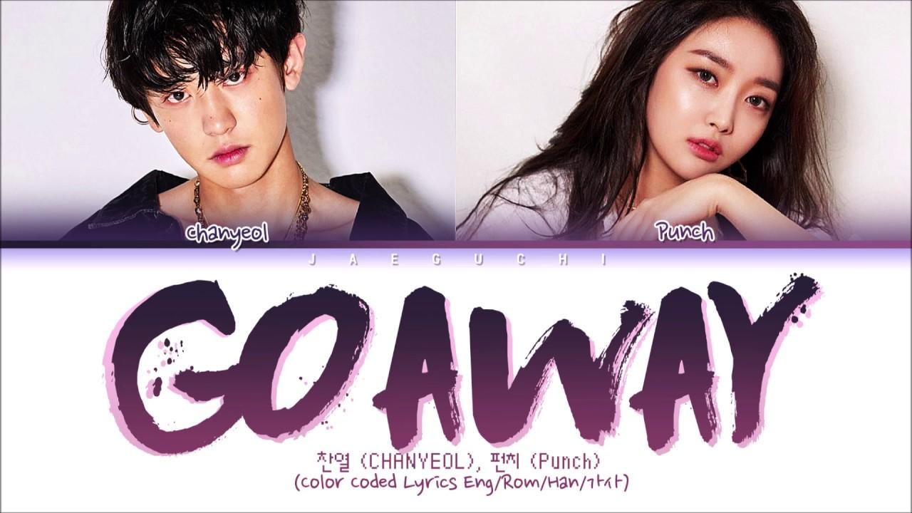 EXO CHANYEOL, 펀치 (Punch) - Go away go away (Romantic Dr. Teacher Kim 2 OST Part. 3) Lyrics