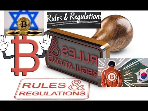 More Rules And Regulations For Bitcoin? South Korea OK With Crypto? Taxing Bitcoin As Property?