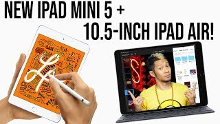 All-new Apple iPad Air and iPad Mini 5 are here! Are they worth it?
