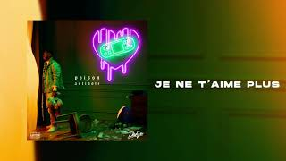 DADJU - Je ne t'aime plus (Audio Officiel)