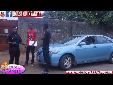 Download: EPISODE 24 NIGERIAN POLICE AND THE BLOGGERS (HOUSE OF INSANITY COMEDY)