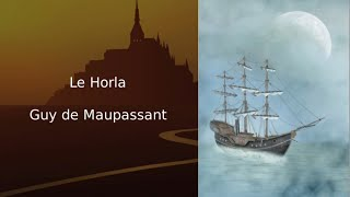 Le Horla, Guy de Maupassant (texte, illustrations et audio)