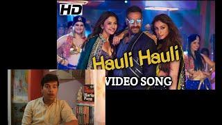 HAULI HAULI Song Reaction De De Pyaar De Ajay Devgn Tabu Rakul Neha K G Sandhu Tanishk