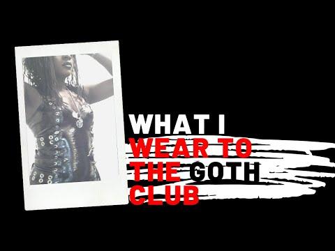 Goth | What I Wear To The Goth Club