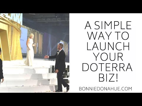A Simple way to Launch your doTERRA Biz!