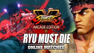 RYU MUST DIE - Kage: Street Fighter 5 (Online Matches)