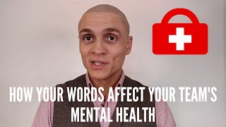 Headstrong - How your words affect your teams mental health