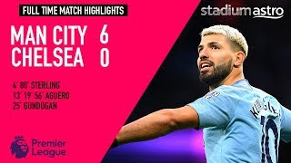 Manchester City 6 - 0 Chelsea | EPL Highlights | Astro SuperSport