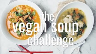 THE VEGAN SOUP CHALLENGE | hot for food