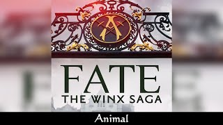 Fate: The Winx Saga - Animal - SOUNDTRACK
