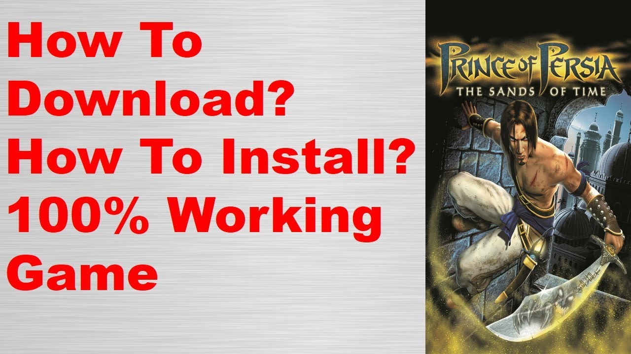 Download How To Download Prince of Persia The Sands of Time Game For PC Free