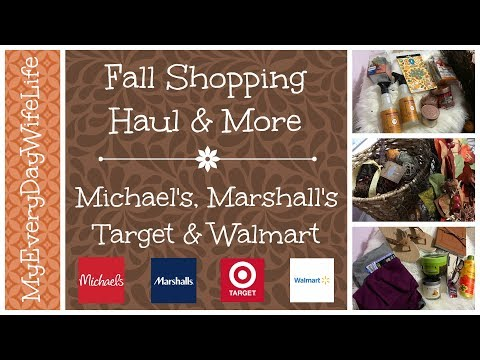 Fall Shopping Haul & More || Target, Marshalls, Michaels & Walmart