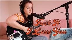 Fuck It I Love You - Lana del Rey (cover) | Jess Pickering