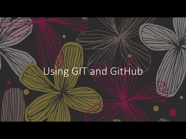 Intro to using GIT and GitHub