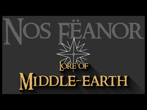 Lore of Middle-earth: The Sons of Feanor