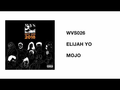 WVS026 - 02 - Elijah Yo - Mojo