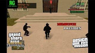 Membunuh Presiden - DYOM GTA Extreme Indonesia