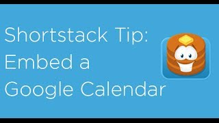 How to embed Google Calendar on your Facebook Page with Shortstack