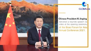 GLOBALink | What President Xi Says @Boao Forum