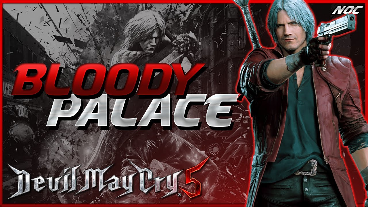 DEVIL MAY CRY 5 - Bloody Palace (Dante)