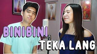 Binibini x Teka Lang MASHUP   Cover by Pipah Pancho x Neil Enriquez