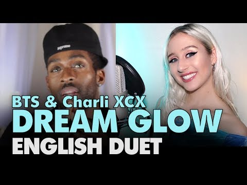 BTS & Charli XCX - DREAM GLOW  English Duet +