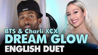 Baixar BTS & Charli XCX - DREAM GLOW  (English Duet + Lyrics)