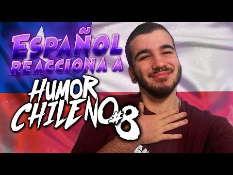 ESPAÑOL REACCIONA  A HUMOR CHILENO #8 😂